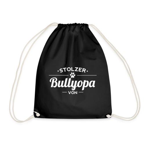Stolzer Bullyopa Wunschname - Turnbeutel