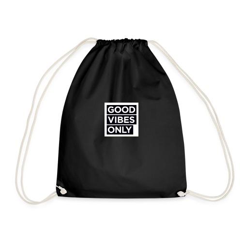 u need good vibes only - Gymbag