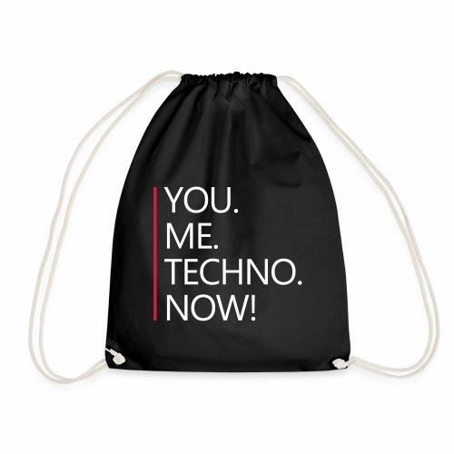 You Me Techno Now Shuffle Dance Rave Liebe PLUR - Turnbeutel