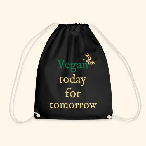 Vegan today for tomorrow - Turnbeutel