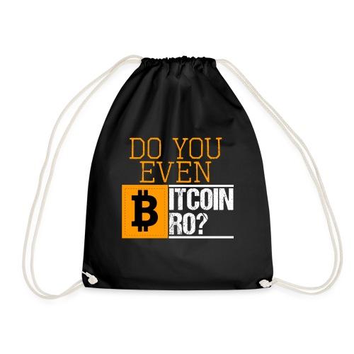 Do You Even Bitcoin Bro? - Turnbeutel