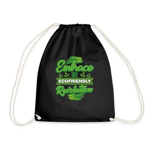 Embrace Eco Friendly Revolution - Drawstring Bag