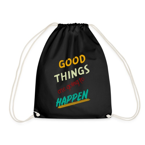 Good Thing Are Going To Happen - Sac de sport léger