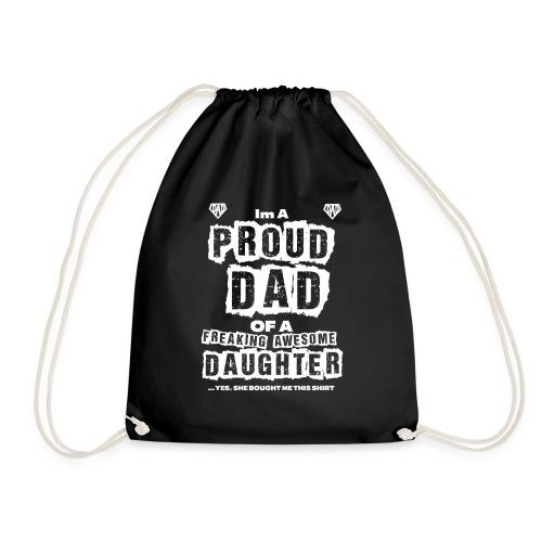 Im A Proud Dad Vaterstolz Tocher Vater - Turnbeutel