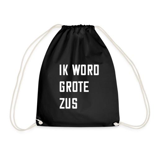 IK WORD GROTE ZUS - Gymtas