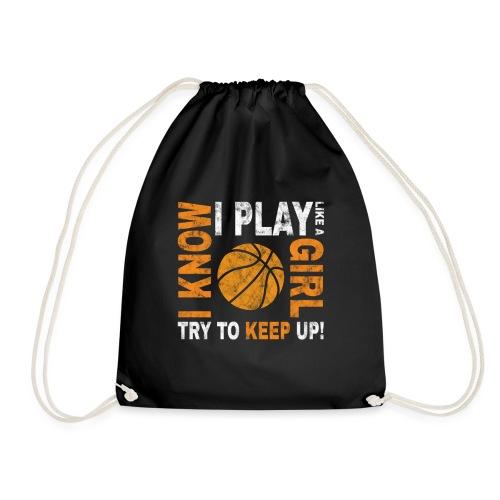 Basketballspielerin Spruch play like a girl - Turnbeutel