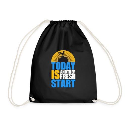 Today is another fresh start - Sac de sport léger