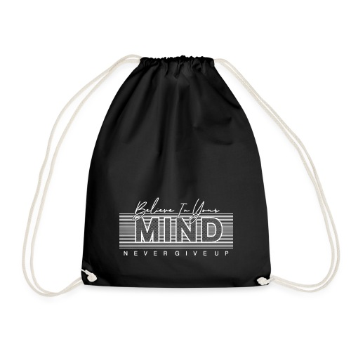 Belive in your Mind - Sacca sportiva