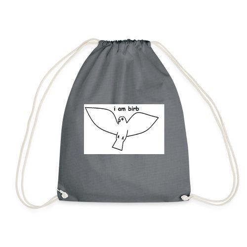 i am birb - Drawstring Bag