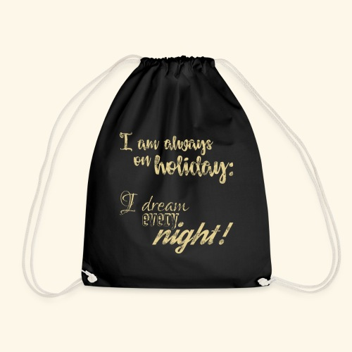 Holiday w / Dreams & Charm / Holiday with Glamor - Drawstring Bag