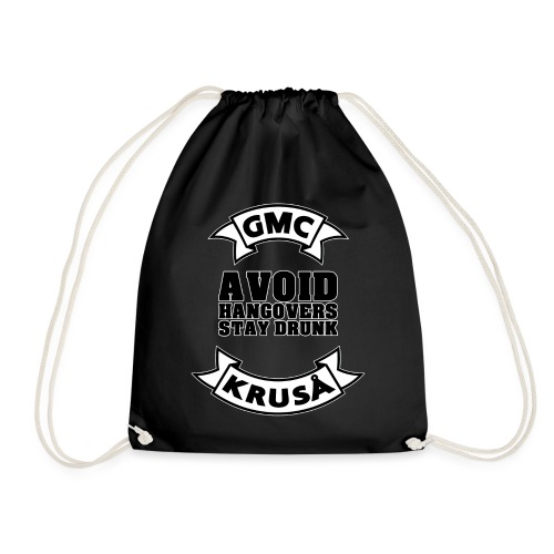GMC AVOIDE HANGOVERS - STAY DRUNK - Sportstaske