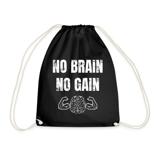 No brain no gain Fitnessspruch Kraftsport Gym - Turnbeutel