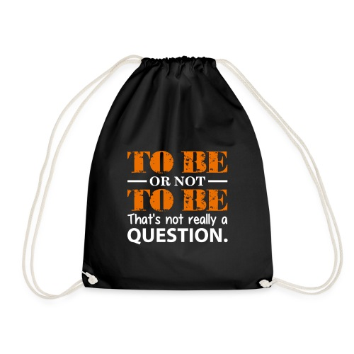 To be or not to be - Gymbag
