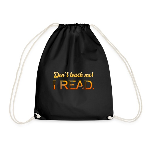 0076 Do not touch, this is read! bookworm - Drawstring Bag