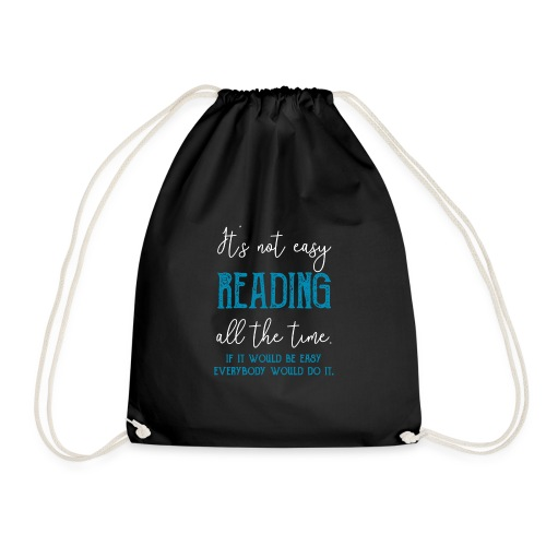 0151 It's not always easy to read - Drawstring Bag