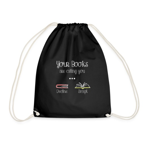 0141 Your books are calling you. - Drawstring Bag