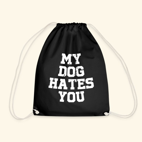 My Dog Hates you Hunde T-Shirt - Turnbeutel