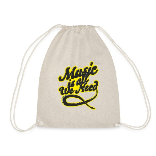 Music Is All We Need - Drawstring Bag