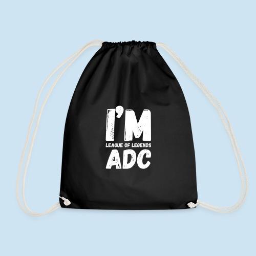 I'm ADC main - Gymbag