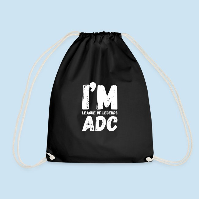 I'm ADC main