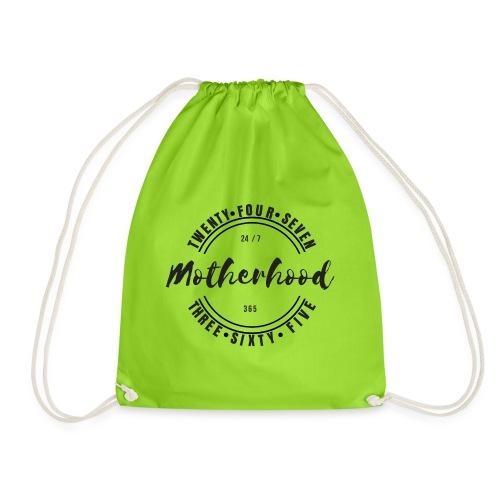 Motherhood 24/7, 365 - Drawstring Bag