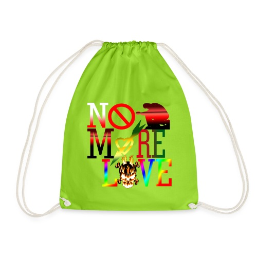get no more love - Drawstring Bag