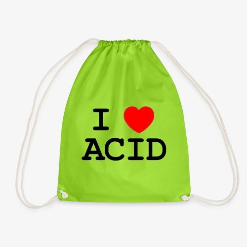 i love acid - Sacca sportiva