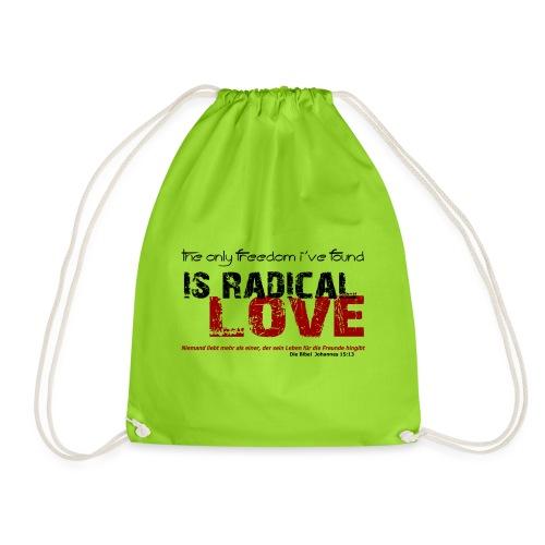 Radikale Liebe black - Turnbeutel