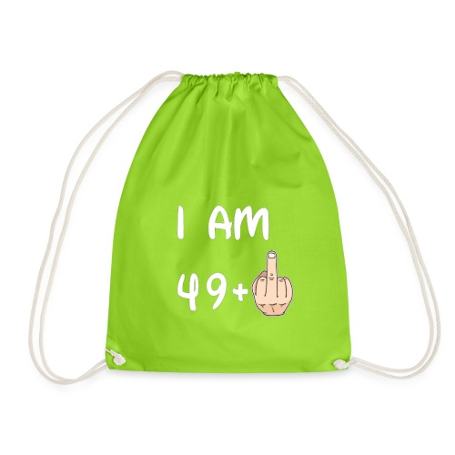 50th Birthday - I am 49+1 T shirt Hoodie Sweater - Sacca sportiva