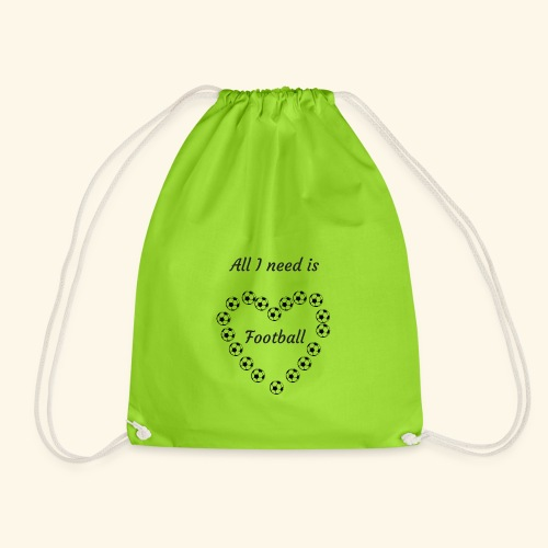 All I need is football - Sac de sport léger