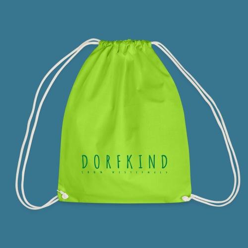 Dorfkind- 100% Westerwald. - Turnbeutel
