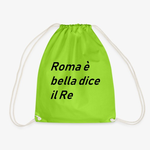 ROMA è bella dice il RE - Sacca sportiva