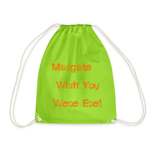 Margate wish you were ere! - Drawstring Bag