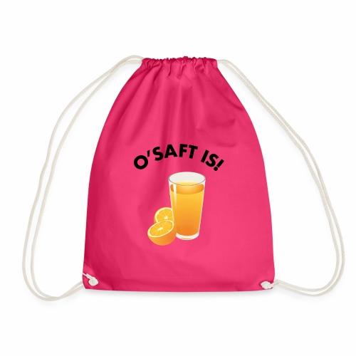 O'Saft is! - Turnbeutel
