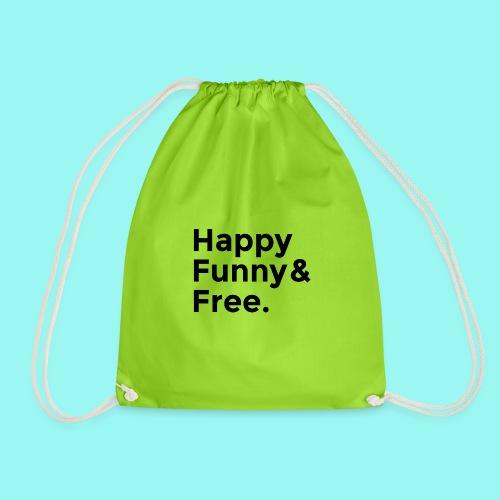 Happy Funny Free - Drawstring Bag