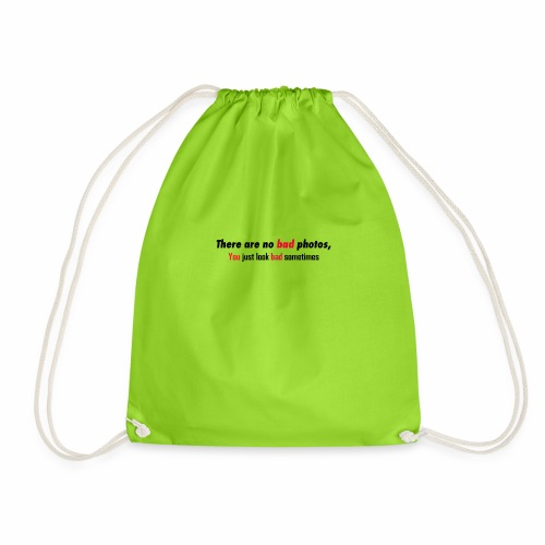 Funny photography Quote - Drawstring Bag
