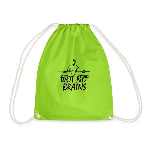 WOT NO BRAINS - Drawstring Bag