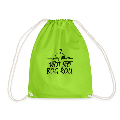 WOT NO BOG ROLL - Drawstring Bag
