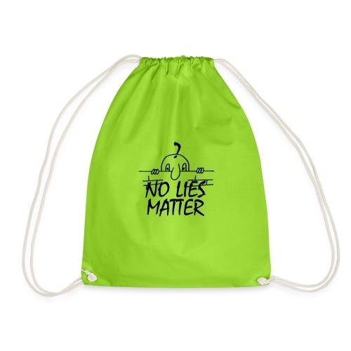 NO LIES MATTER - Drawstring Bag