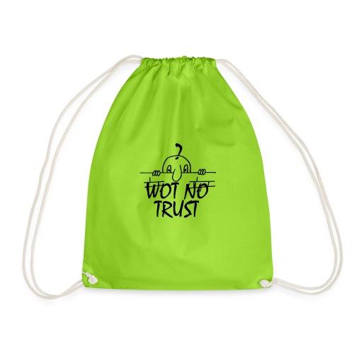 WOT NO TRUST - Drawstring Bag