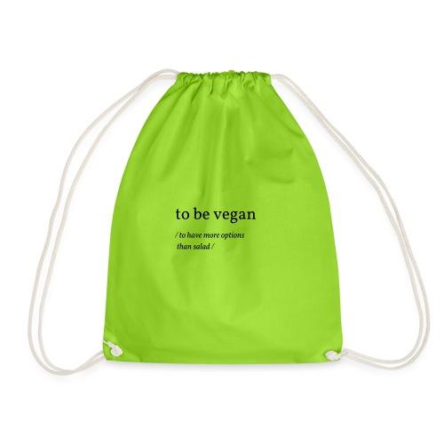 to be vegan - Turnbeutel