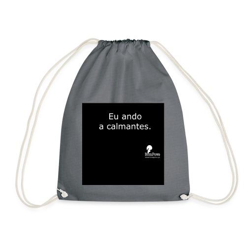 Eu ando a calmantes preta - Drawstring Bag