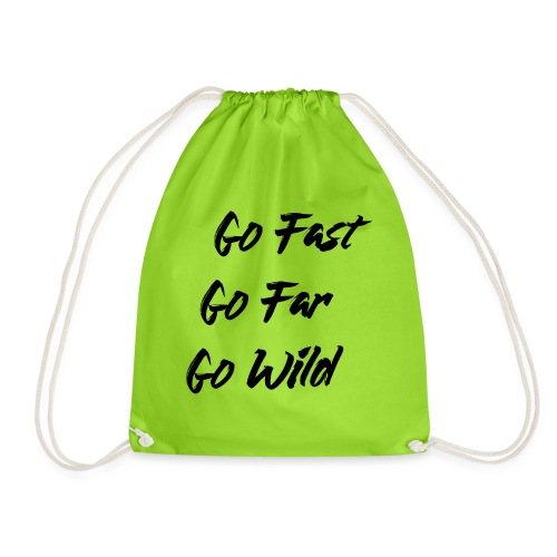 Go Fast! Go Far! Go Wild! (schwarz) - Turnbeutel