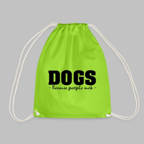 DOGS - BECAUSE PEOPLE SUCK - Turnbeutel