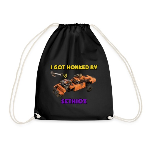 I got Honked by Sethioz - Drawstring Bag