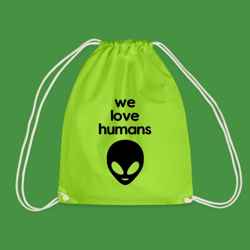 We Love Humans mit Aliengesicht - Turnbeutel