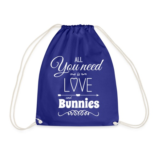all you need is love and bunnies Hasen Kanichen - Turnbeutel