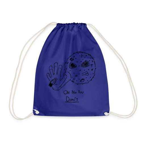 Oh No You Dont Mug - Drawstring Bag