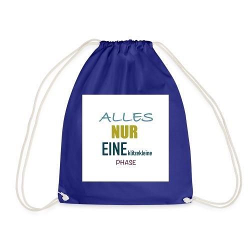 Mutti-Mutmacher: ALLES NUR EINE klitzekleine PHASE - Turnbeutel