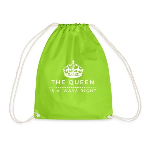 THE QUEEN IS ALWAYS RIGHT - Turnbeutel